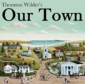 a summary of the play our town by thornton wilder Our town a play in three acts  our town by thornton wilder  our town was first produced and published in 1938 to wide acclaim this pulitzer prize-winning .